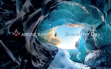 Brave the Day with Arctic Bay